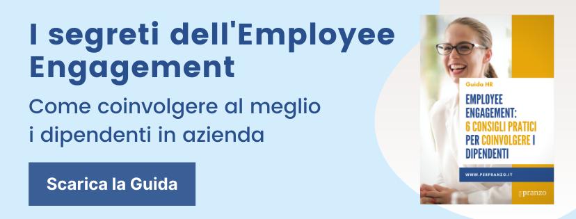 Scarica la guida gratuita sull'employee engagement